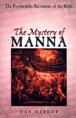 """Mystery of Manna"" - by Daniel Merkur"